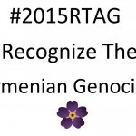 Campagne de communication #2015RTAG Recognize The Armenian Genocide