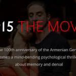 17 Avril sur les écrans américains : «1915 The Movie» (le Film) avec Simon Abkarian