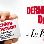 Mathieu Madenian le 6 Juin 2015 au Palace de Paris, à 16h30 et à  20h30