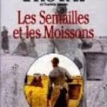 «Les Semailles et les Moissons» d'après l'œuvre d'Henri Troyat sur Chérie 25